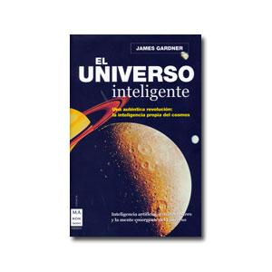 el_universo_inteligente_de_james_gardner